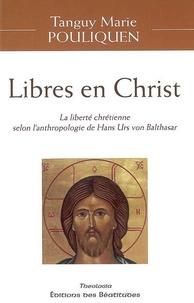 Pouliquen T.-m. - Libres en christ.