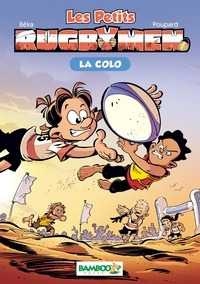 Poupard+beka - Les Petits Rugbymen - La Colo.