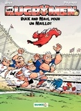 Poupard et  BeKa - Les Rugbymen Tome 13 : Ruck and Maul pour un maillot.