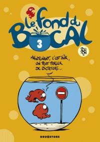 Poupon - Le fond du bocal Tome 3 : .