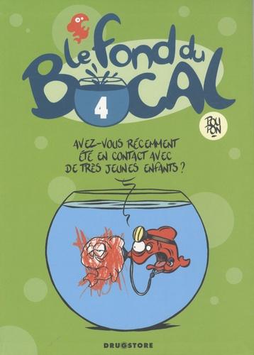 Poupon - Le fond du bocal Tome 4 : .