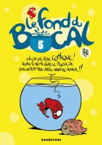 Poupon - Le fond du bocal Tome 5 : .