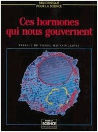 Pour la science - Ces hormones qui nous gouvernent.