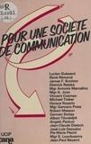 Pour une société de communication....