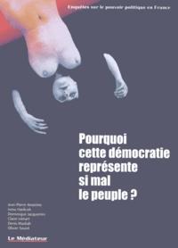 Denis Masliah - Pourquoi cette démocratie représente si mal le peuple ?.