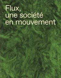 Poursuite Editions - Flux - Une société en mouvement.