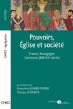 Pouvoirs, Église et société - France, Bourgogne, Germanie (888-XIIe siècle).