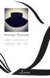 Pouzeratte Véronique - Une nouvelle forme de vie.