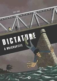 Pov et  Dwa - Dictature à Brickaville.