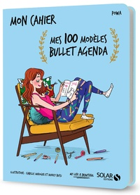 Powa - Mon cahier Mes 100 modèles bullet agenda.