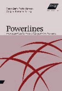 Powerlines - Energiepolitsche Entwicklungslinien Europas.