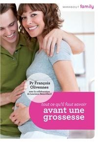 Pr François Olivennes et Laurence Bauvillard-Lesgourgues - Tout ce que vous devez savoir avant une grossesse.