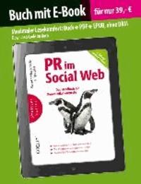 PR im Social Web - Das Handbuch für Kommunikationsprofis.