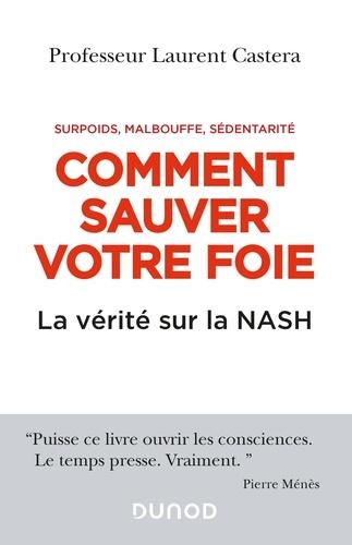 Comment sauver votre foie. La vérité sur la NASH