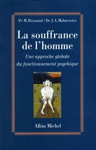 Pr Michel Reynaud - La Souffrance de l'homme.
