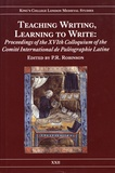 PR Robinson - Teaching Writing, Learning to Write - Proceedings of the XVIth Colloquium of the Comité International de Paléographie Latine.