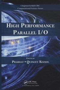 Prabhat et Quincey Koziol - High Performance Parallel I/O.