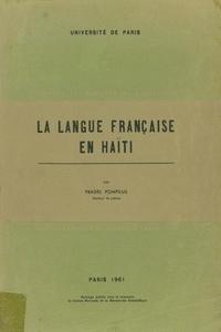 Pradel Pompilus - La langue française en Haïti.