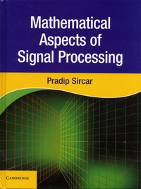 Pradip Sircar - Mathematical Aspects of Signal Processing.