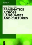 Pragmatics across Languages and Cultures.