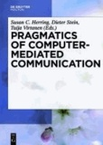 Pragmatics of Computer-Mediated Communication.