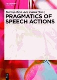 Pragmatics of Speech Actions.