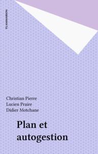Praire et  Pierre - Plan et autogestion.