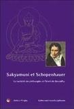 Prajna - Sakyamuni et Schopenhauer - La lucidité du philosophe et l'éveil du Bouddha.
