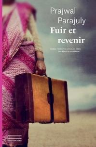 Téléchargement gratuit de livres en allemand Fuir et revenir 9782490155323 par Prajwal Parajuly in French
