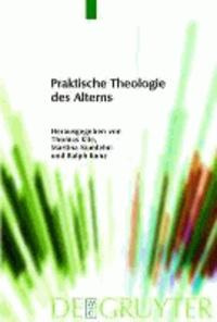 Praktische Theologie des Alterns.