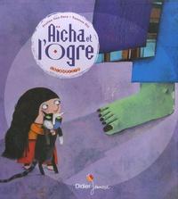 Praline Gay-Para et Vanessa Hié - Aicha et l'Ogre.