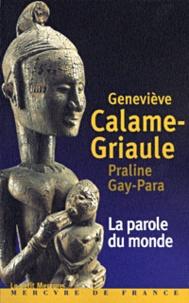 Praline Gay-Para et Geneviève Calame-Griaule - .