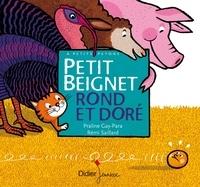 Praline Gay-Para et Rémi Saillard - Petit beignet rond et doré.