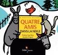 Praline Gay-Para et Andrée Prigent - Quatre amis dans la neige.