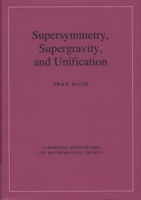 Pran Nath - Supersymmetry, Supergravity and Unification.