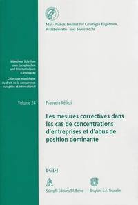 Pranvera Këllezi - Les mesures correctives dans les cas de concentration d'entreprises et d'abus de position dominante.