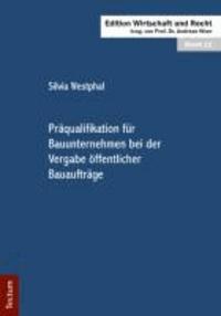 Präqualifikation für Bauunternehmen bei der Vergabe öffentlicher Bauaufträge.