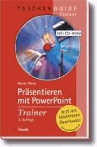 Präsentieren mit Power Point Trainer.