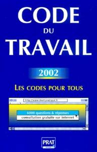 Téléchargement gratuit des livres complets Code du travail  - Edition 2002 par Prat Editions (French Edition) 9782858905447