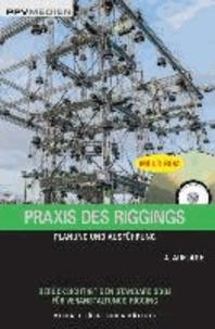 Praxis des Riggings - Planung und Ausführung.