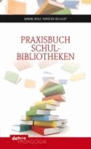 Praxisbuch Schulbibliotheken.