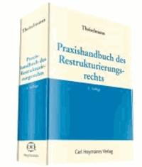 Praxishandbuch des Restrukturierungsrechts.