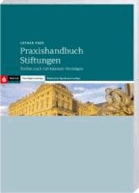 Praxishandbuch Stiftungen - Stiften auch mit kleinem Vermögen.