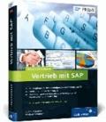 Praxishandbuch Vertrieb mit SAP - Praxishandbuch Vertrieb mit SAP: Ihr Wegbegleiter für den effizienten Einsatz von SD (SAP PRESS) [Gebundene Ausgabe.