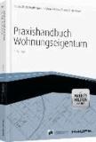 Praxishandbuch Wohnungseigentum - mit Arbeitshilfen online.