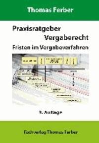 Praxisratgeber Vergaberecht - Fristen im Vergabeverfahren.