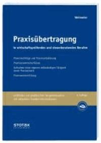 Praxisübertragung in wirtschaftsprüfenden und steuerberatenden Berufen.