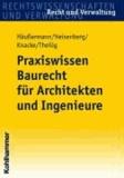 Praxiswissen Baurecht für Architekten und Ingenieure - von der Auftragsakquise bis zum Projektabschluss.