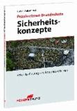 Praxiswissen Brandschutz - Sicherheitskonzepte - Schneller Einstieg und kompaktes Wissen.