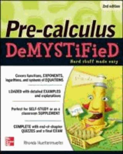 Pre-Calculus Demystified 2/E.